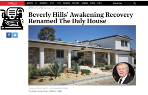 The Hollywood Reporter Features Awakening Recovery's Daly House